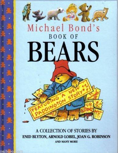 9781854791115: Michael Bond's Book of Bears