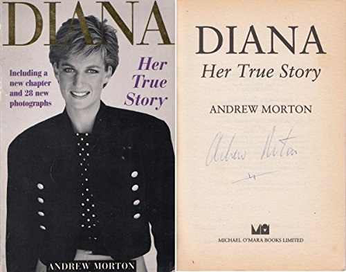 Diana - Her true story - including a new chapter and 28 new photographs