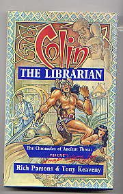 9781854791870: Colin the Librarian: The Chronicles of Ancient Threa - Volume 3 or Maybe 4