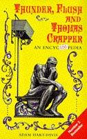 9781854792501: Thunder, Flush and Thomas Crapper: An Encycloopedia