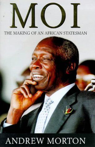 9781854792532: Moi: The Making of an African Statesman