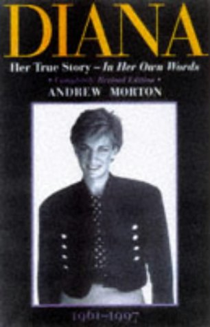 9781854792709: Diana: Her True Story - In Her Own Words (Diana Princess of Wales)