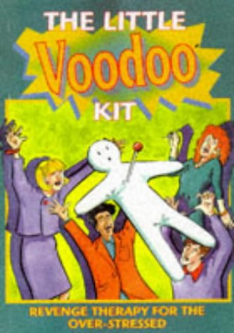9781854793249: The Little Voodoo Kit: Revenge Therapy for the Over-stressed