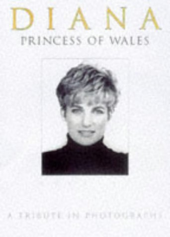 9781854793270: Diana, Princess of Wales 1961-1997: A Tribute in Photographs
