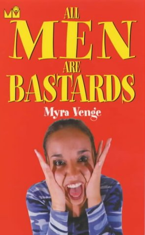 9781854793874: All Men Are Bastards