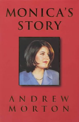 MONICA'S STORY. (SIGNED).: Morton, Andrew.