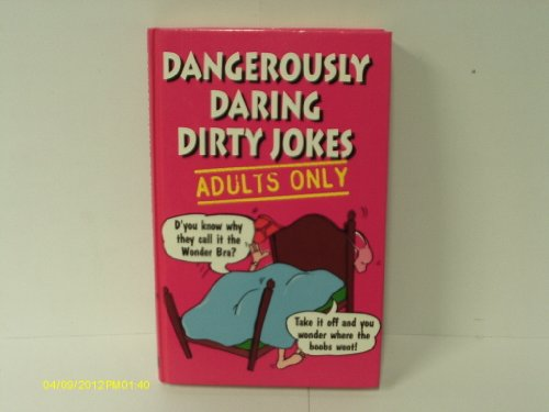 9781854794710: Dangerously Daring Dirty Jokes