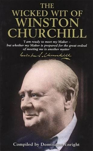 9781854795298: The Wicked Wit of Winston Churchill