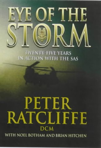 9781854795335: Eye of the Storm: 25 Years in Action with the SAS