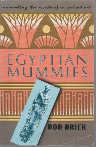 9781854796363: Egyptian mummies: unravelling the secrets of an ancient art