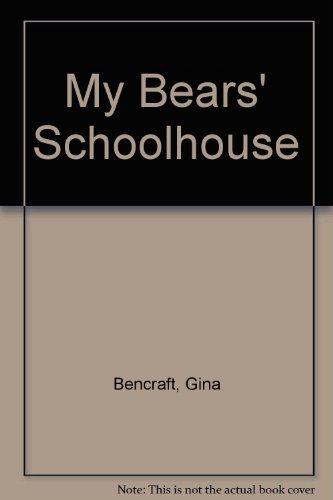 9781854797629: My Bears' Schoolhouse