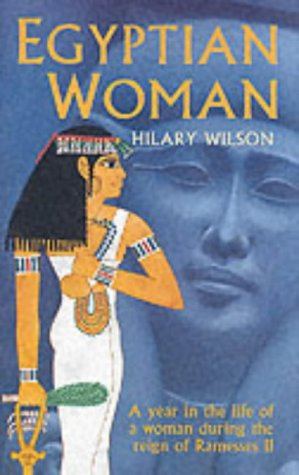9781854798008: Egyptian Woman. A Year in the Life of a Woman During the Reign of Ramesses II