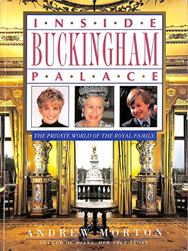 9781854799210: Inside Buckingham Palace/the Private World of the Royal Family