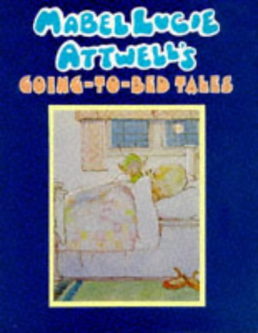 Mabel Lucie Attwell's Going-To-Bed Tales (185479938X) by Attwell, Mabel Lucie