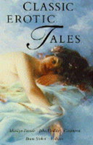 9781854799982: Classic Erotic Tales