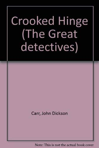 9781854800152: Crooked Hinge (The Great detectives)