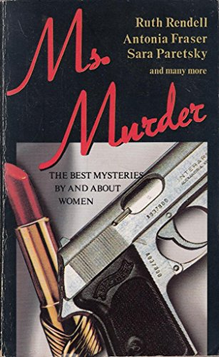9781854800343: Ms Murder: Best Mysteries Featuring Women Detectives, by the Top Women Writers
