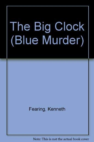 9781854800428: The Big Clock (Blue Murder Series)