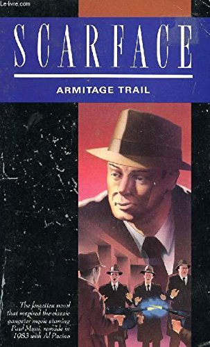 Scarface: Trail, Armitage (Maurice