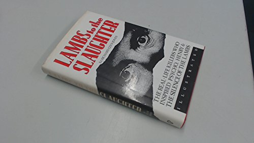 Lambs to the Slaughter Serial Killers and: Jones, Richard Glyn