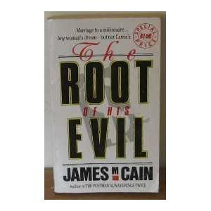 Root of His Evil (1854810111) by James M. Cain
