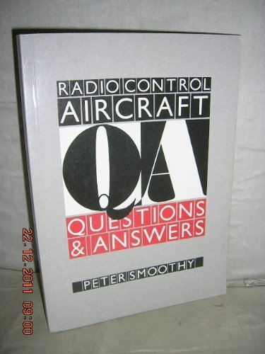 Radio Control Aircraft Questions & Answers: Smoothy, Peter