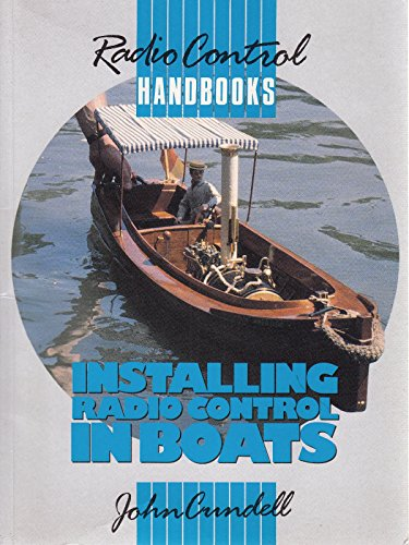 Installing Radio Control in Boats: Cundell, John