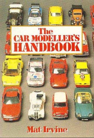 9781854860460: The Car Modeller's Handbook