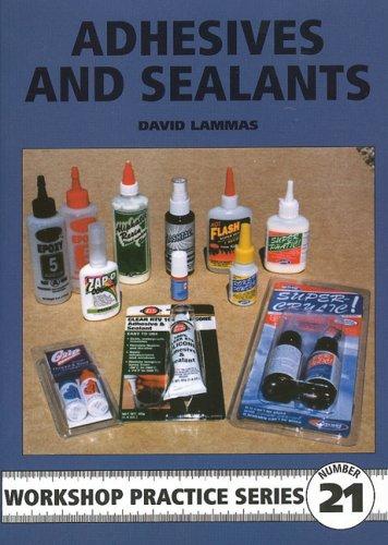 Adhesives and Sealants (Workshop Practice): Lammas, David