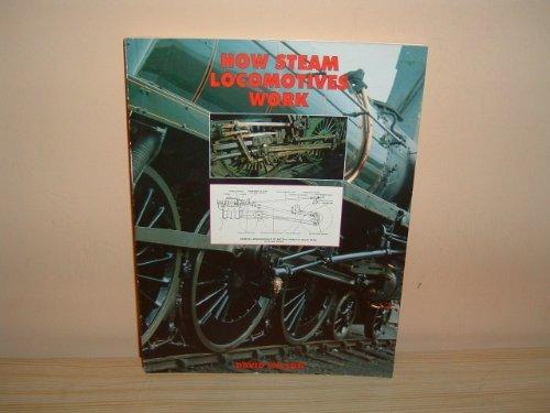 9781854860804: How Steam Locomotives Work