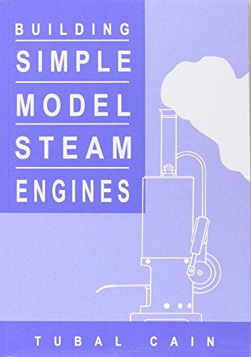 9781854861047: Building Simple Model Steam Engines