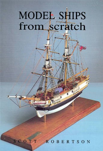 9781854861054: Model Ships from Scratch