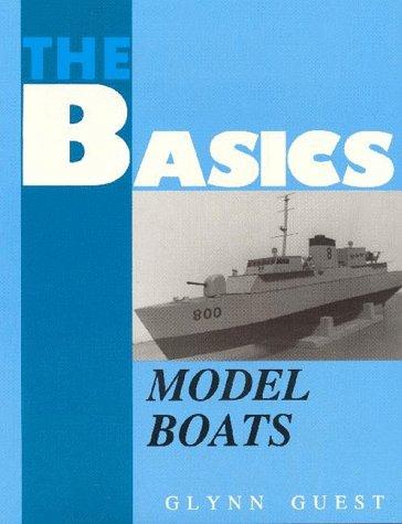 Model Boats (Basics of. S.): Guest, Glynn