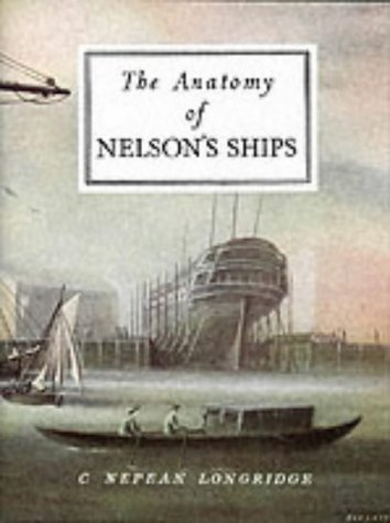 9781854861221: The Anatomy of Nelson's Ships