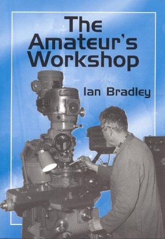 9781854861306: The Amateur's Workshop