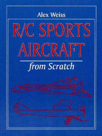9781854861405: R/C Sports Aircraft from Scratch