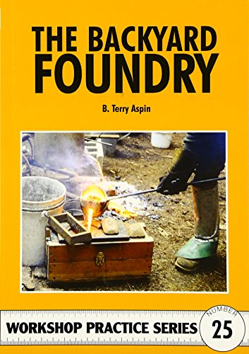 9781854861467: The Backyard Foundry (Workshop Practice, No. 25)