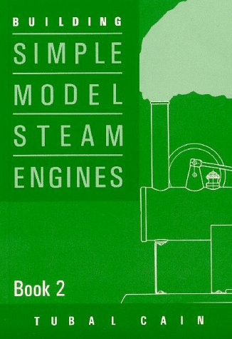9781854861474: Building Simple Model Steam Engines: Book 2 (v. 2)