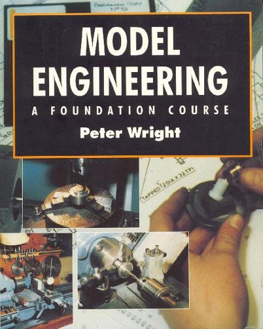 Model Engineering: A Foundation Course: Wright, Peter