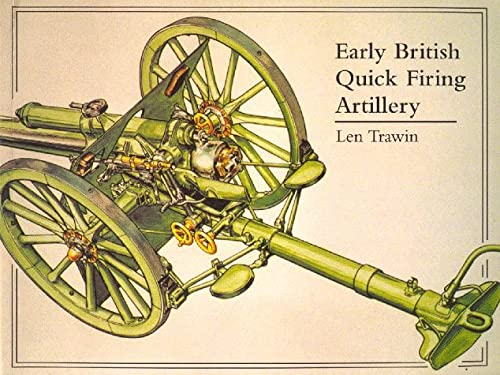 9781854861542: Early British Quick Firing Artillery: Field and Horse