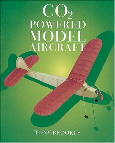 9781854861726: CO2 Powered Model Aircraft