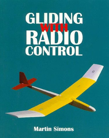 Gliding with Radio Control (Beginner's Guide to: Simons, Martin