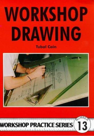 9781854861825: Workshop Drawing (Workshop Practice)
