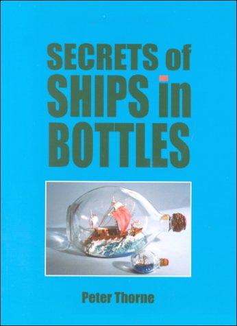 9781854861931: Secrets of Ships in Bottles