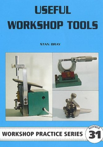 9781854861948: Useful Workshop Tools (Workshop Practice Series 31)