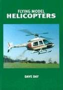 9781854862037: Flying Model Helicopters (From Basics to Competition)