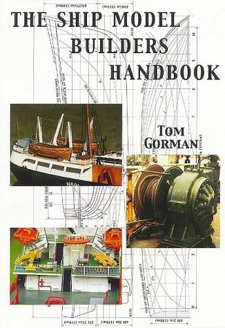 9781854862068: The Ship Model Builders Handbook: Fittings and Superstructures for the Small Ship: A Guide to Fittings on the Small Ship