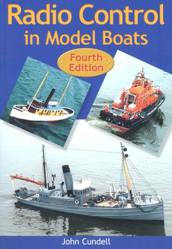 Radio Control in Model Boats: Cundell, John