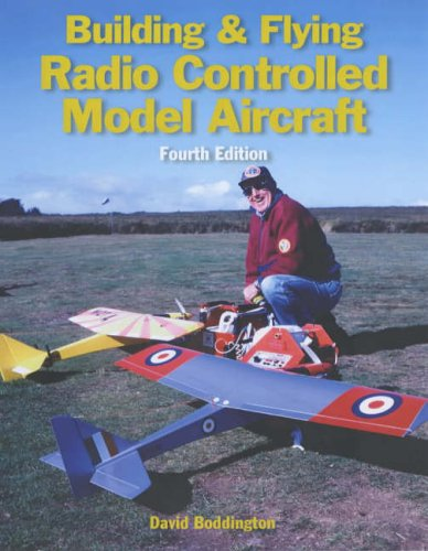 9781854862396: Building & Flying Radio Controlled Model Aircraft: Fourth Edition