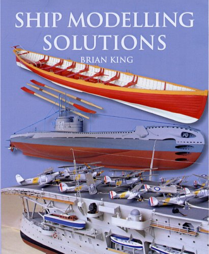 Ship Modelling Solutions: King, Brian